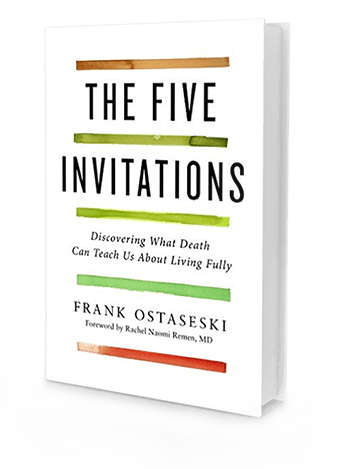 the book the five invitations what death can teach us about